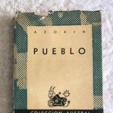 Libros de segunda mano: COLECCIÓN AUSTRAL - AZORIN - PUEBLO. Lote 180323731