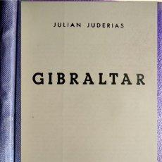 Libros de segunda mano: JUDERIAS LOYOT, JULIÁN. GIBRALTAR. 1951.. Lote 180333165