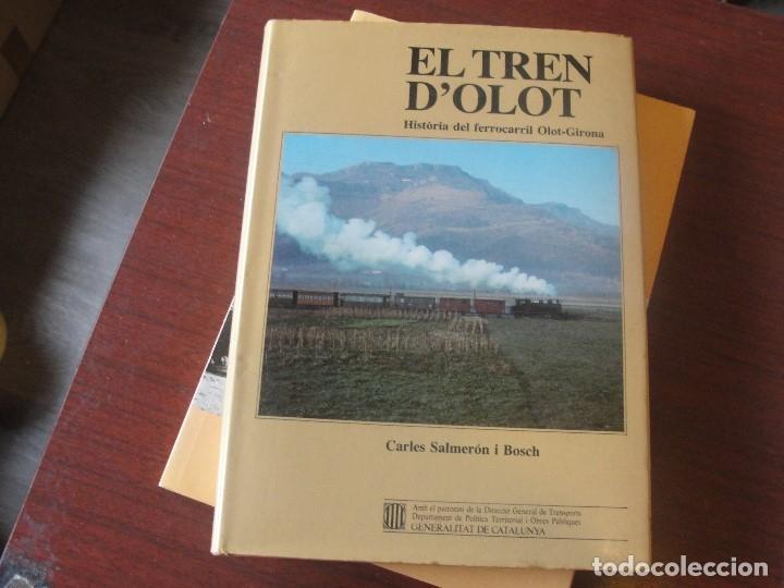 EL TREN D´ OLOT / CARLES SALMERON - FERROCARRIL OLOT / GIRONA - STOCK DE LLIBRERIA !!! (Libros de Segunda Mano - Historia - Otros)