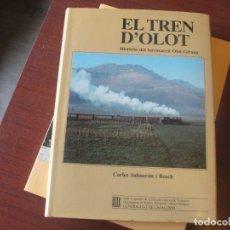 Libros de segunda mano: EL TREN D´ OLOT / CARLES SALMERON - FERROCARRIL OLOT / GIRONA - STOCK DE LLIBRERIA !!!. Lote 180348135