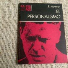Libros de segunda mano: CUADERNOS Nº 64 EL PERSONALISMO / E. MOUNIER. Lote 180386053