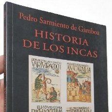 Libros de segunda mano: HISTORIA DE LOS INCAS - PEDRO SARMIENTO DE GAMBOA. Lote 180388980