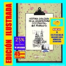 Libros de segunda mano: HISTORIA DIBUJADA DE LA ARQUITECTURA OCCIDENTAL - BILL RISIBERTO - HERMANN BLUME - NUEVO - 45€ FINAL. Lote 180389108