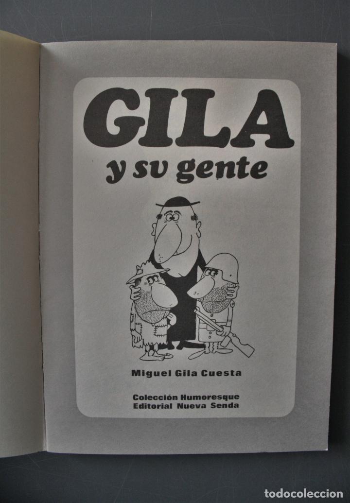 Libros de segunda mano: Gila y su gente. Miguel Gila Cuesta. Ed. Planeta. Buenos Aires 1972 - Miguel Gila Cuesta - Foto 2 - 180392517
