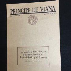 Libros de segunda mano: R. FERNÁNDEZ GRACIA. LA ESCULTURA FUNERARIA EN NAVARRA DURANTE EL RENACIMIENTO Y EL BARROCO. 1988.. Lote 180398597