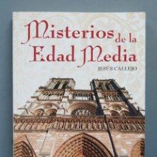 Libros de segunda mano: MISTERIOS DE LA EDAD MEDIA. JESUS CALLEJO. Lote 180414536