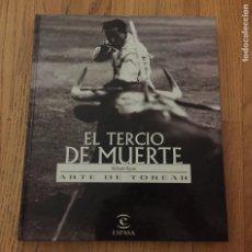 Livros em segunda mão: EL TERCIO DE MUERTE, ARTE DE TOREAR, ROBERT RYAN. Lote 180415972