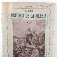 Libros de segunda mano: HISTORIA DE LA IGLESIA. VALENTÍN INICIO GARCÍA. EDICIONES VERDAD. 1960. Lote 180419432
