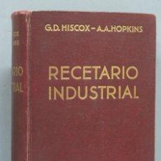 Libros de segunda mano: 1941.- RECETARIO INDUSTRIAL. GUSTAVO GILI. Lote 180420138