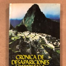 Libros de segunda mano: CRÓNICA DE DESAPARICIONES MISTERIOSAS. GENE BUCHANAN. PRODUCCIONES EDITORIALES 1979. Lote 180421356