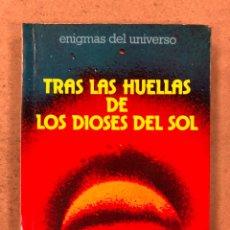 Libros de segunda mano: TRAS LAS HUELLAS DE LOS DIOSES DEL SOL. MARCEL HOMET. EDICIONES DAIMON 1977. ENIGMAS DEL UNIVERSO. Lote 180422832