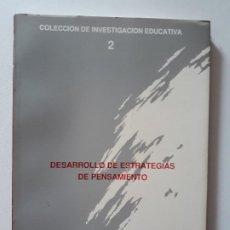 Libros de segunda mano: DESARROLLO DE ESTRATEGIAS DE PENSAMIENTO. AYUNTAMIENTO DE CARTAGENA, 1988. . Lote 180428106
