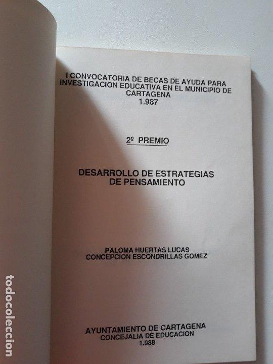 Libros de segunda mano: Desarrollo de estrategias de pensamiento. Ayuntamiento de Cartagena, 1988. - Foto 3 - 180428106