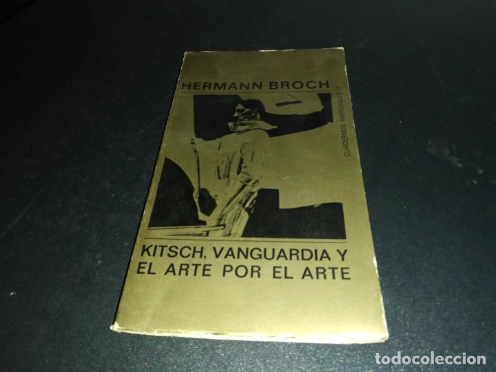 HERMAN BROCH, KITSCH, VANGUARDIA Y ARTE POR EL ARTE (Libros de Segunda Mano - Bellas artes, ocio y coleccionismo - Otros)