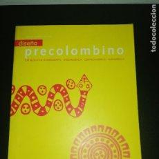 Libros de segunda mano: CESAR SONDEREGUER, PRECOLOMBINO, CATÁLOGO DE ICONOGRAFIA, MESOAMERICA, CENTROAMÉRICA, SURAMERICA. Lote 180431338