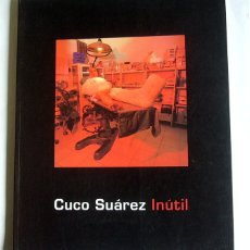 Libros de segunda mano: CUCO SUAREZ INUTIL - VARIOS AUTORES. Lote 180431807