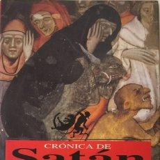 Libros de segunda mano: CRÓNICA DE SATÁN. NARRACIONES E IMÁGENES DEL DIABLO - JUAN GARCÍA FONT/ JUAN M. GARCÍA JORBA. Lote 180436953