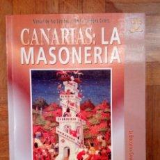 Libros de segunda mano: CANARIAS: LA MASONERÍA. MANUEL DE PAZ / EMILIA CARMONA . Lote 180443023