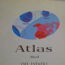 Libros de segunda mano: ATLAS AKAL DEL ESTADO DEL MUNDO. MICHAEL KIDRON; RONALD SEGAL. Lote 180448100