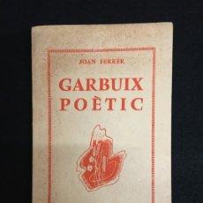 Libros de segunda mano: EXILIO. JOAN FERRER. GARBUIX POÈTIC. PROLEG ÁNGEL SAMBLANCAT. PARIS, 1956. BIB. TERRA LLIURE. 1ª ED.. Lote 180451252
