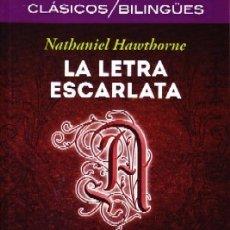 Libros de segunda mano: LA LETRA ESCARLATA. HAWTHORNE, NATHANIEL. BILIN-038. Lote 180456137