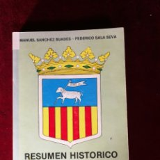 Libros de segunda mano: 1978 RESUMEN HISTORICO DE LA VILLA DE SAN JUAN DE ALICANTE - HISTORIA ALICANTE. Lote 180461576