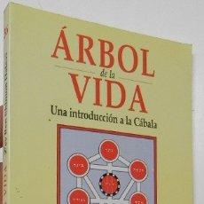 Libros de segunda mano: ÁRBOL DE LA VIDA. UNA INTRODUCCIÓN A LA CÁBALA - Z'EV BEN SHIMON HALEVI. Lote 196991692