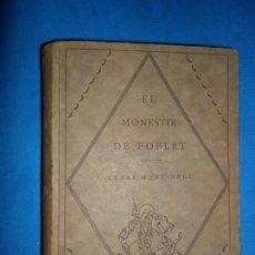 Libros de segunda mano: EL MONESTIR DE POBLET, CÉSAR MARTINELL, ED. BARCINO. Lote 180478143