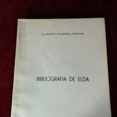 Libros de segunda mano: 1957 BIBLIOGRAFÍA DE ELDA- EDICIÓN NUMERADA HISTORIA ALICANTE. Lote 180478476