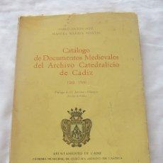 Libros de segunda mano: CATALOGO DE DOCUMENTOS MEDIEVALES CATEDRAL DE CADIZ. Lote 180478907