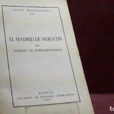 Libros de segunda mano: JOAQUIN DE ENTRAMBASAGUAS ... EL MADRID DE MORATIN ... 1960. Lote 180483543