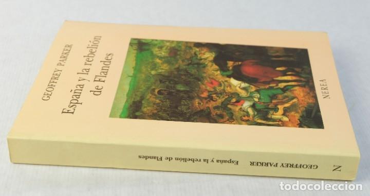 Libros de segunda mano: España y la rebelión de Flandes-Geoffrey Parker-Editorial Nerea,1989 - Foto 3 - 180499403
