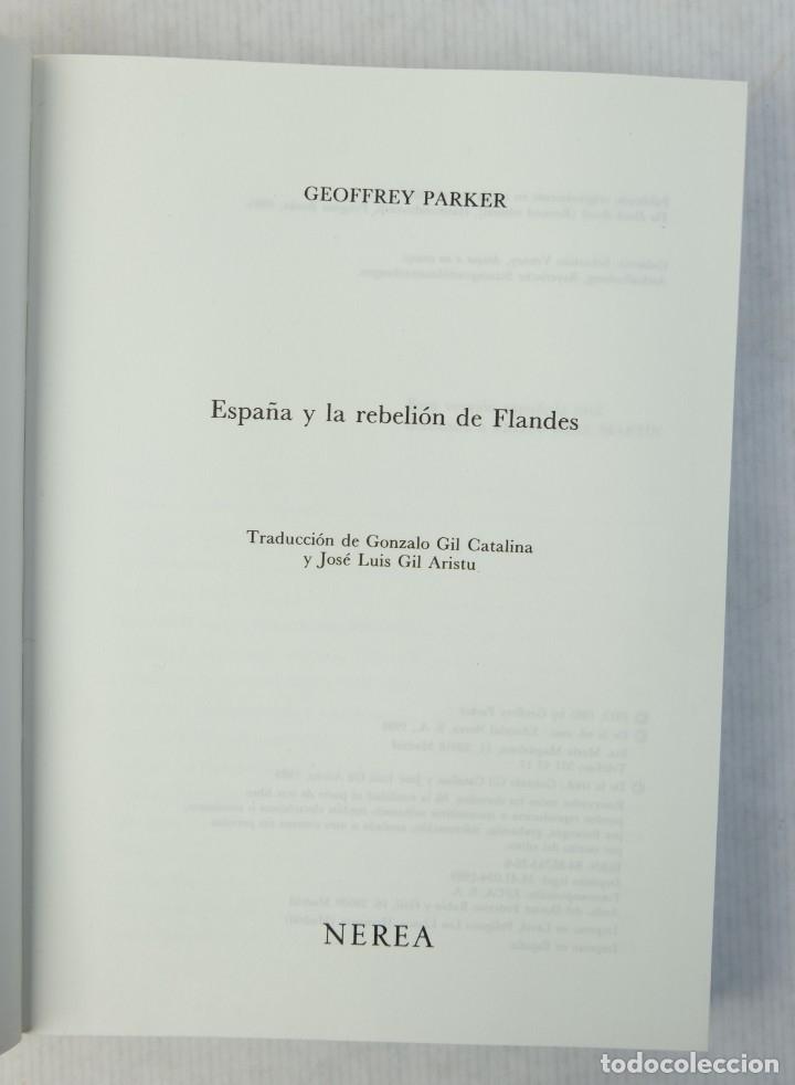Libros de segunda mano: España y la rebelión de Flandes-Geoffrey Parker-Editorial Nerea,1989 - Foto 4 - 180499403