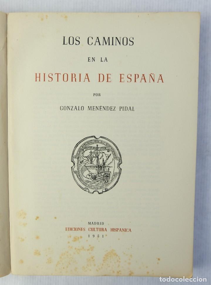 Libros de segunda mano: Los caminos en la historia de España-Gonzalo Menéndez-Pidal-Ediciones cultura hispanica,1951 - Foto 2 - 180499423