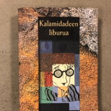 Libros de segunda mano: KALAMIDADEEN LIBURUA. JOAN MARI IRIGOIEN. ELKAR 1996. EUSKARAZ. 314 PÁGINAS.. Lote 180504757