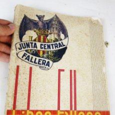 Libros de segunda mano: DIFICILISIMO! LIBRO FALLERO. JUNTA CENTRAL FALLERA. VALENCIA, 1943 FALLAS DE SAN JOSE. Lote 180510222