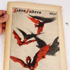 Libros de segunda mano: DIFICILISIMO! LIBRO FALLERO. JUNTA CENTRAL FALLERA. VALENCIA, 1945 FALLAS DE SAN JOSE. Lote 180510327