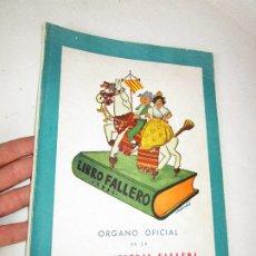 Libros de segunda mano: DIFICILISIMO! LIBRO FALLERO. JUNTA CENTRAL FALLERA. VALENCIA, 1951 FALLAS DE SAN JOSE. Lote 180511887