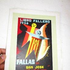 Libros de segunda mano: DIFICILISIMO! LIBRO FALLERO. JUNTA CENTRAL FALLERA. VALENCIA, 1956 FALLAS DE SAN JOSE. Lote 180512883