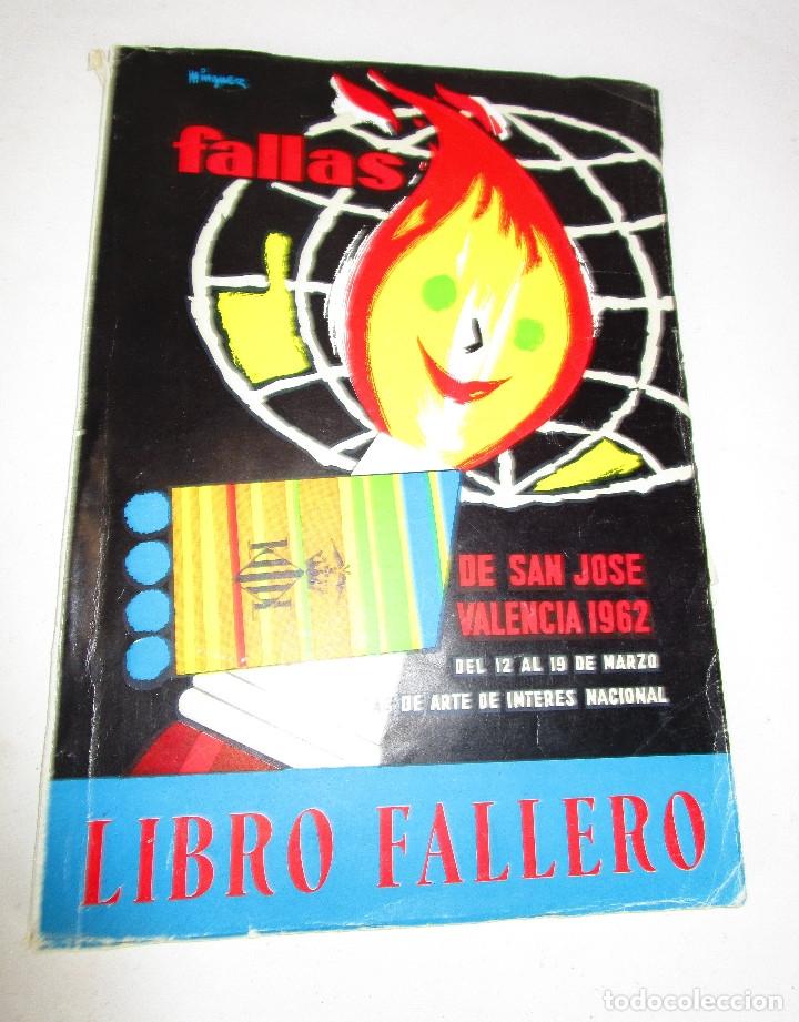LIBRO FALLERO. JUNTA CENTRAL FALLERA. VALENCIA, 1962 FALLAS DE SAN JOSE (Libros de Segunda Mano - Bellas artes, ocio y coleccionismo - Otros)