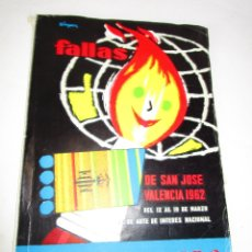 Libros de segunda mano: LIBRO FALLERO. JUNTA CENTRAL FALLERA. VALENCIA, 1962 FALLAS DE SAN JOSE. Lote 180513138
