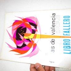 Libros de segunda mano: LIBRO FALLERO. JUNTA CENTRAL FALLERA. VALENCIA, 1966 FALLAS DE SAN JOSE. Lote 180513438