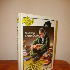 Libros de segunda mano: EL ARCHIVO DE SHERLOCK HOLMES - ARTHUR CONAN DOYLE - ANAYA, TUS LIBROS - MUY BUEN ESTADO. Lote 180513581