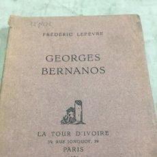 Libros de segunda mano: GEORGES BERNANOS FRÉDÉRIC LEFEVRE 1926 EDICIÓN NUMERADA 129. Lote 180517455