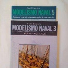 Libros de segunda mano: MODELISMO NAVAL 3 Y 5: BUSQUES A VELA / CAMIL BUSQUETS. BARCELONA: CEAC, 2002-2003. RÚSTICA. Lote 180507187