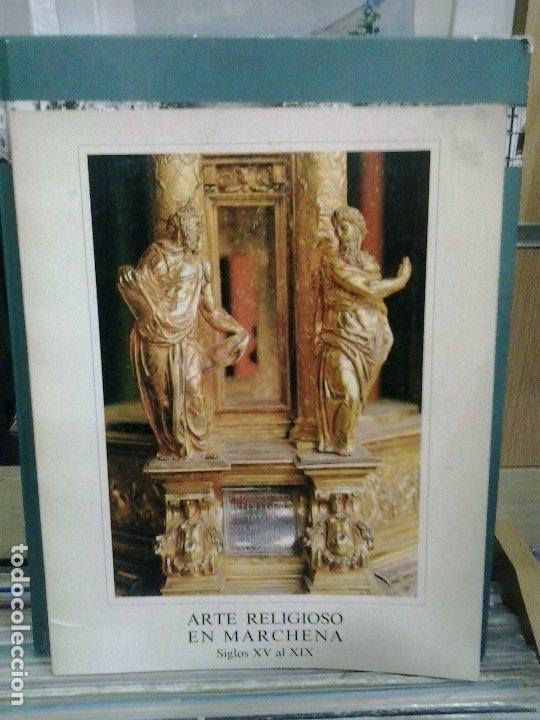 LMV - ARTE RELIGIOSO EN MARCHENA, SIGLOS XV AL XIX. JUAN LUIS RAVÉ PRIETO (Libros de Segunda Mano - Bellas artes, ocio y coleccionismo - Otros)