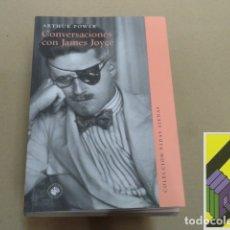 Libros de segunda mano: POWER, ARTHUR:CONVERSACIONES CON JAMES JOYCE (PRÓLOGO:DAVID NORRIS/CLIVE HART. TRAD:JUAN A.MONTIEL). Lote 180843722