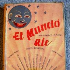 Libros de segunda mano: EL MUNDO RIE, FLORILEGIO HUMORISTICO ( HUMOR DE LOS MEJORES HUMORISTAS) TWAIN, SHAW, CAMBA, CHEJOV... Lote 26697832