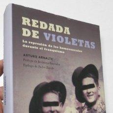 Libros de segunda mano: REDADA DE VIOLETAS - ARTURO ARNALTE. Lote 180850023