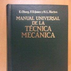 Libros de segunda mano: MANUAL UNIVERSAL DE LA TÉCNICA MECÁNICA / OBERG, JONES Y HORTON / 1984. LABOR. Lote 180855092